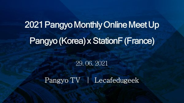 """[Pangyo Event] Gyeonggi-do successfully brought """"Online Meet Up,"""" an event held to share current issues of Pangyo Techno Valley with France to an end"""